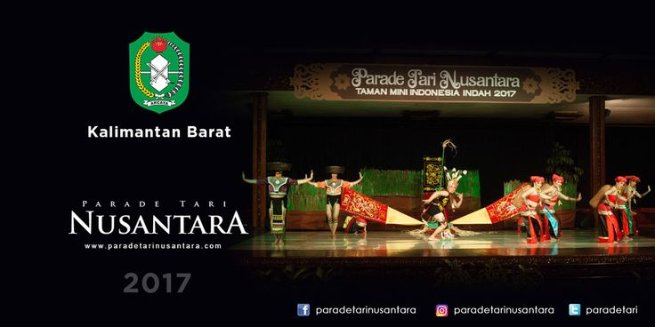 Parade Tari Nusantara 2017 : Lemali Ugaal, Kalimantan Barat