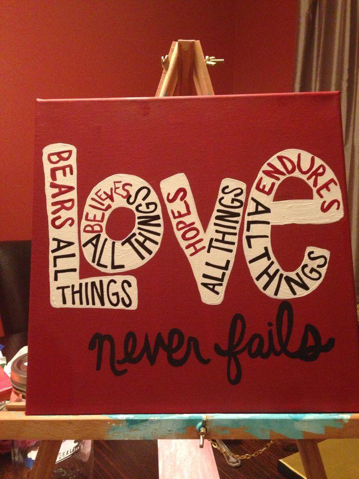 Love never fails canvas