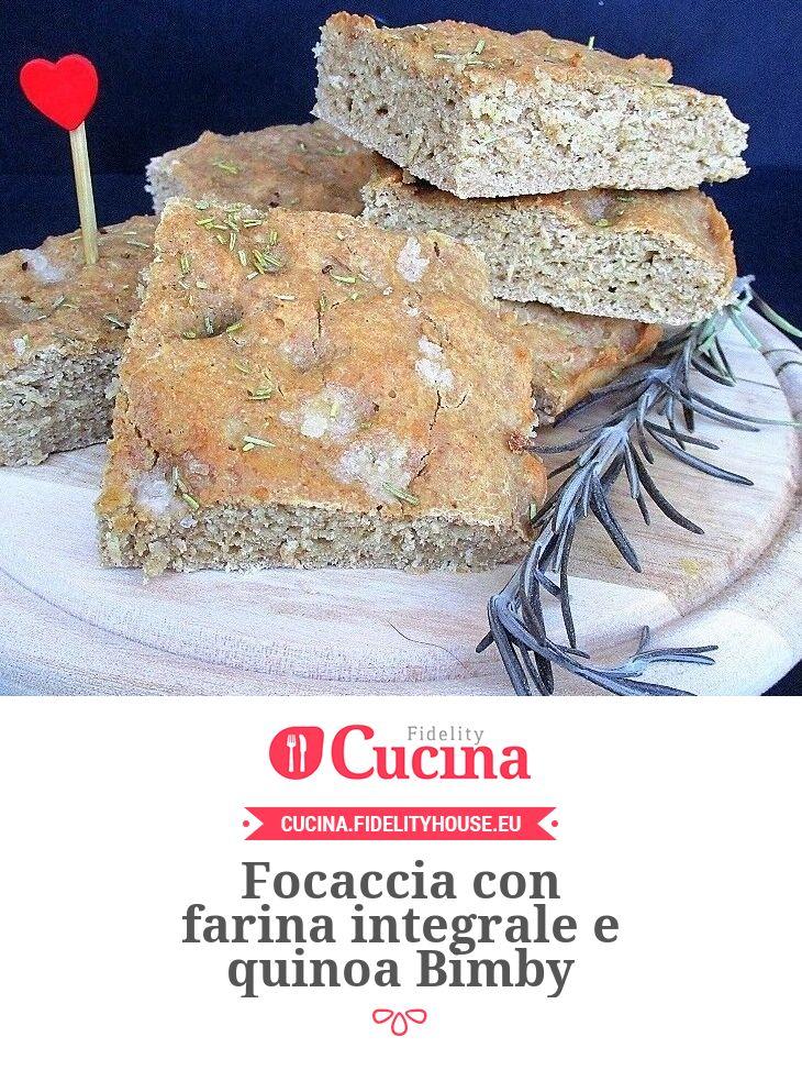 Focaccia con farina integrale e quinoa Bimby della nostra utente Sabrina. Unisciti alla nostra Community ed invia le tue ricette!