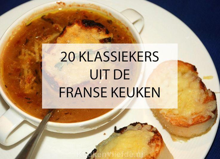 20 klassiekers uit de Franse keuken - Keuken♥Liefde
