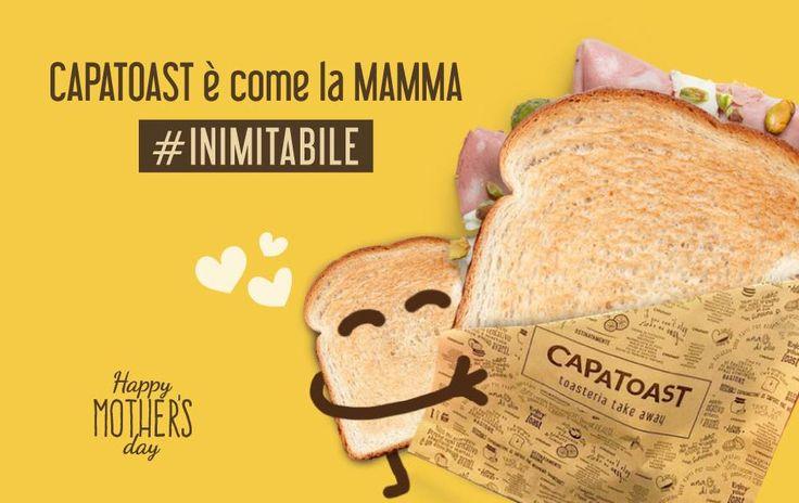 Happy MOTHER'S day! ❤️🍞  Capatoast la prima e INIMITABILE Toasteria in Italia!