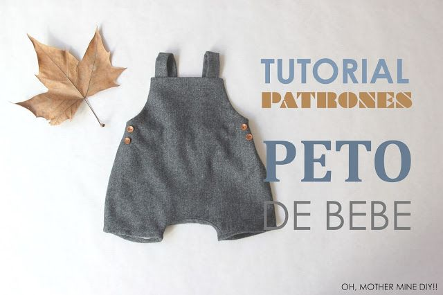 DIY Tutorial y patrones PETO forrado para bebés | Oh, Mother Mine DIY!! | Bloglovin'