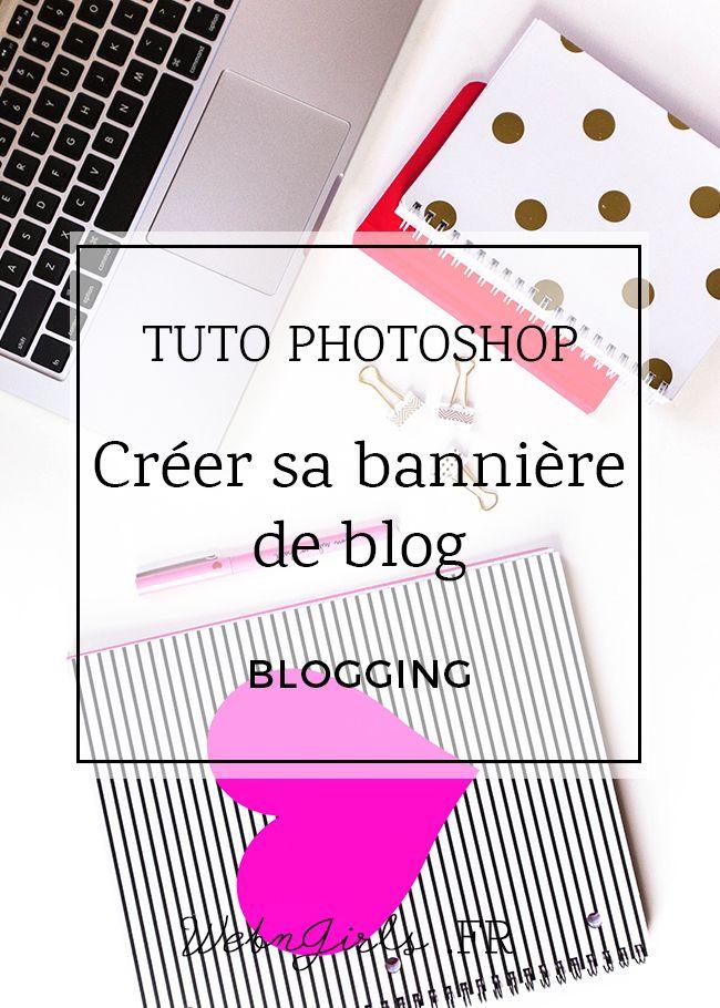 Créer une bannière pour son blog simplement   Web & Girls