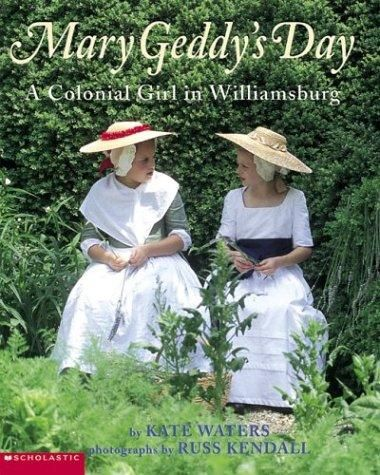 Mary Geddy's Day by Kate Waters