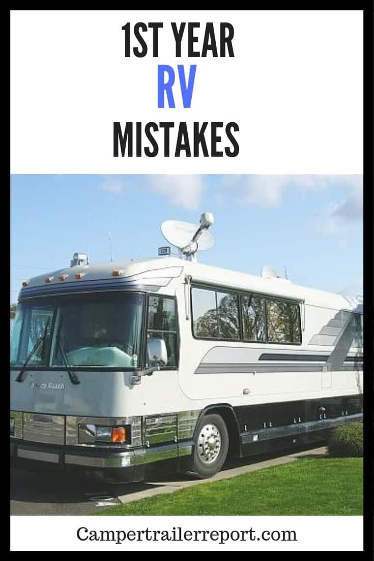 12 Rv Mistakes You Need To Avoid Rv Living Full Time Full Time