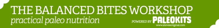 Balanced Bites Practical Paleo Nutrition Workshop by Diane Sanfilippo & Liz Wolfe in PORTLAND on SAT. MAY 19th!