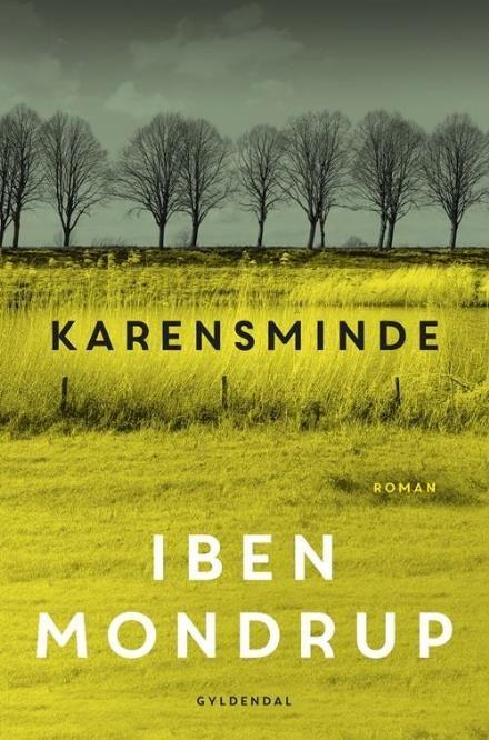 Læs om Karensminde - roman. Udgivet af Gyldendal. Bogen fås også som E-bog eller Lydbog. Bogens ISBN er 9788702206548, køb den her