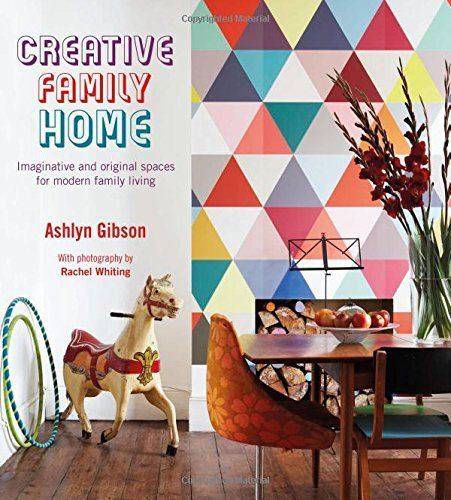 Creative Family Home: Imaginative and Original Spaces for Modern Family Living by Ashlyn Gibson http://www.amazon.com/dp/184975439X/ref=cm_sw_r_pi_dp_1qOSvb0T10XJ3