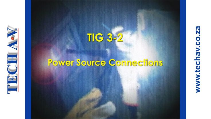 Tungsten Inert Gas Welding (TIG Welding) 3-2