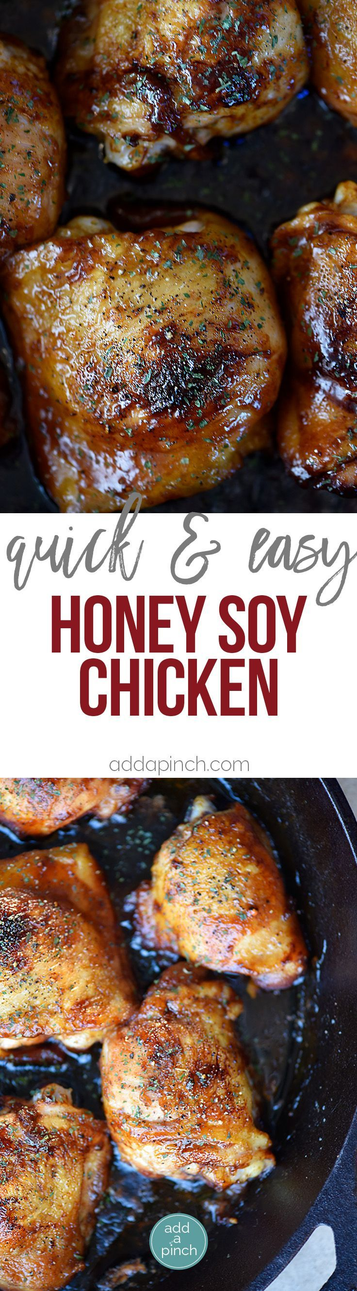 Honey Soy Chicken Recipe - This honey soy chicken recipe comes together for a quick, easy and delicious meal! Use with all cuts of chicken! // http://addapinch.com