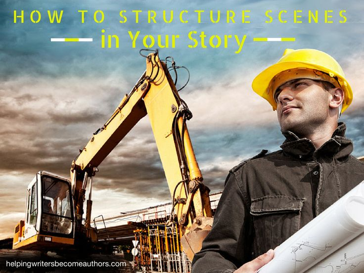How to Structure Scenes in Your Story