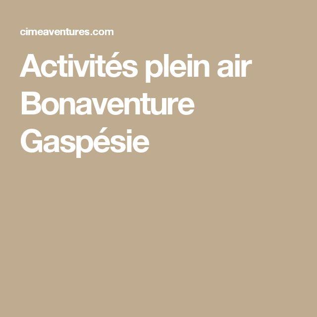 Activités plein air Bonaventure Gaspésie