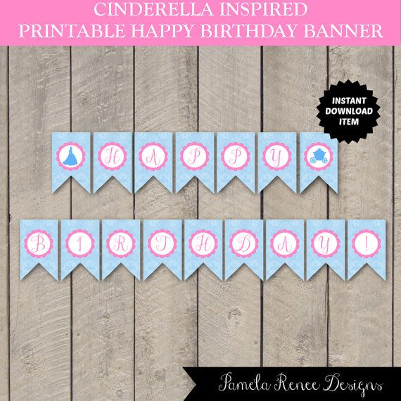INSTANT DOWNLOAD Cinderela Inspired Happy Birthday Banner