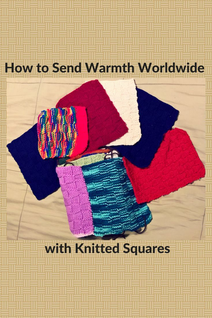 How To Send Warmth Worldwide By Knitting Charity Squares Knitting For Charity Knitting For Charity Charity Project Charity Work Ideas