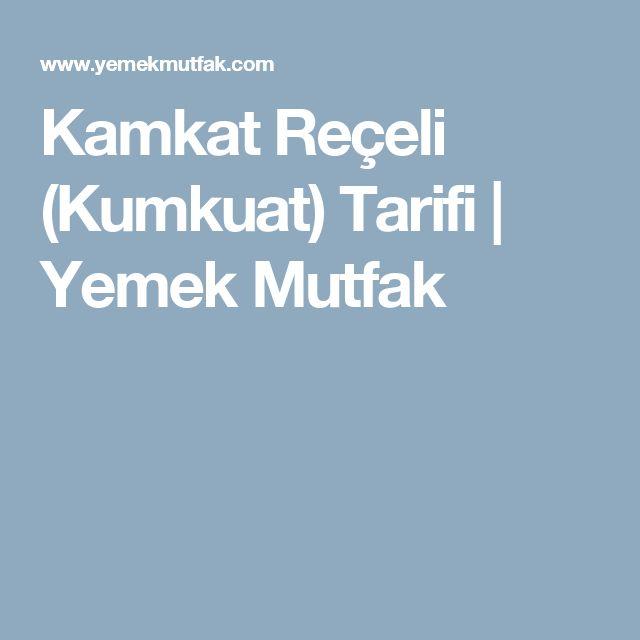 Kamkat Reçeli (Kumkuat) Tarifi   Yemek Mutfak