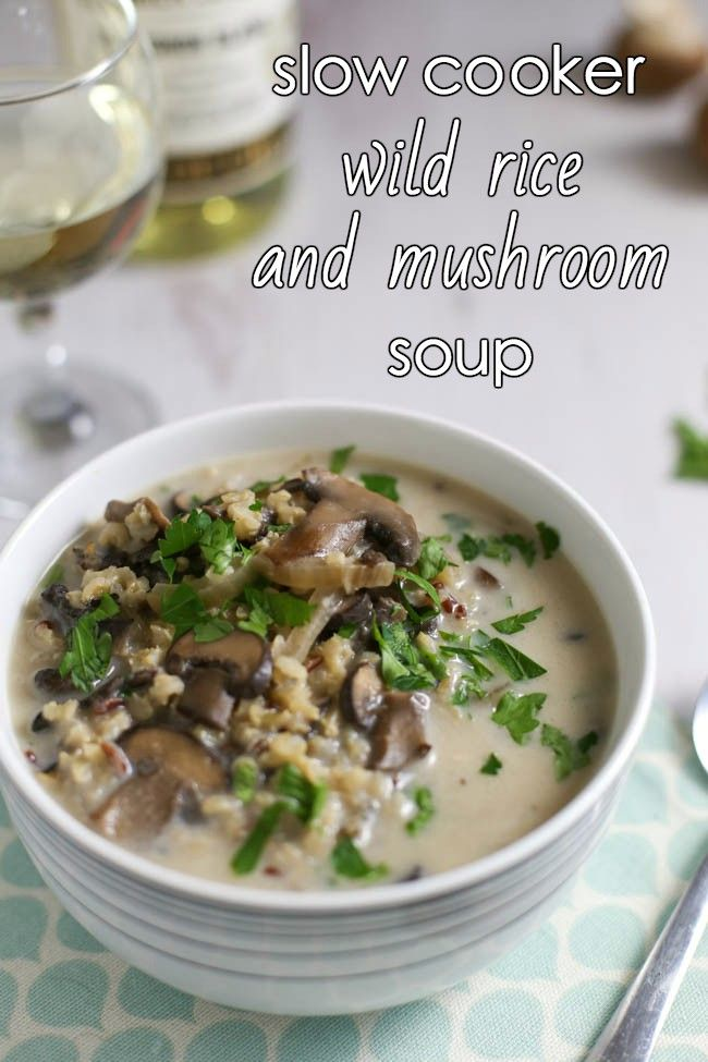 Slow Cooker Wild Rice And Mushroom Soup Recipe