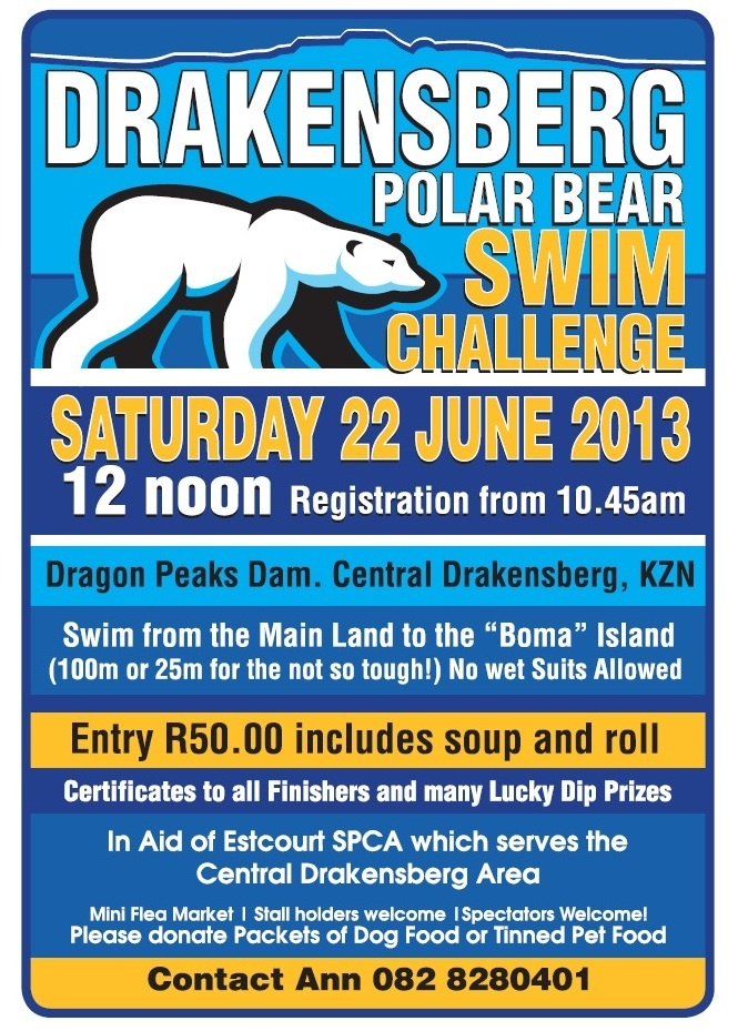 No wetsuits allowed for Drakensberg Experience - Best of the Berg's Polar Bear Challenge! Take part in this event at Dragon Peaks Dam on Saturday, 22 June in aid of the Estcourt SPCA. Spectators welcome!