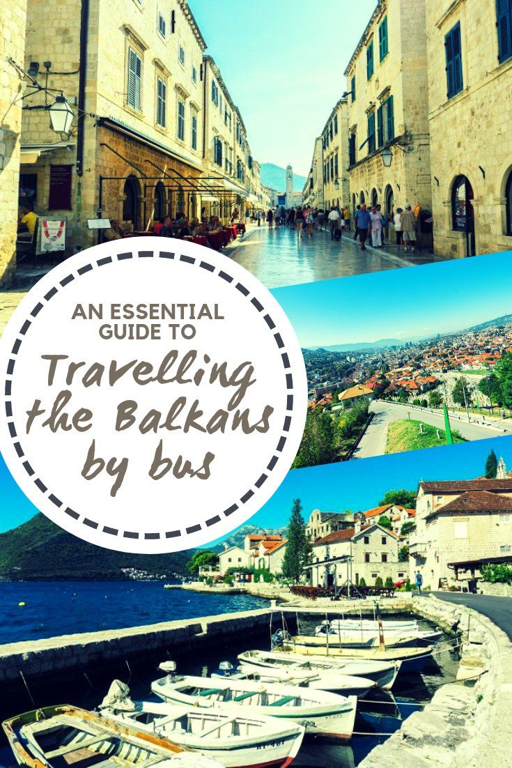 Travelling the Balkans by bus – tips and things to know – Elizabeth Everywhere