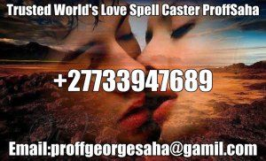Love spell caster proffsaha who can bring ur ex lover in 24hurs+27733947689 - Brandfort - free classifieds in South Africa