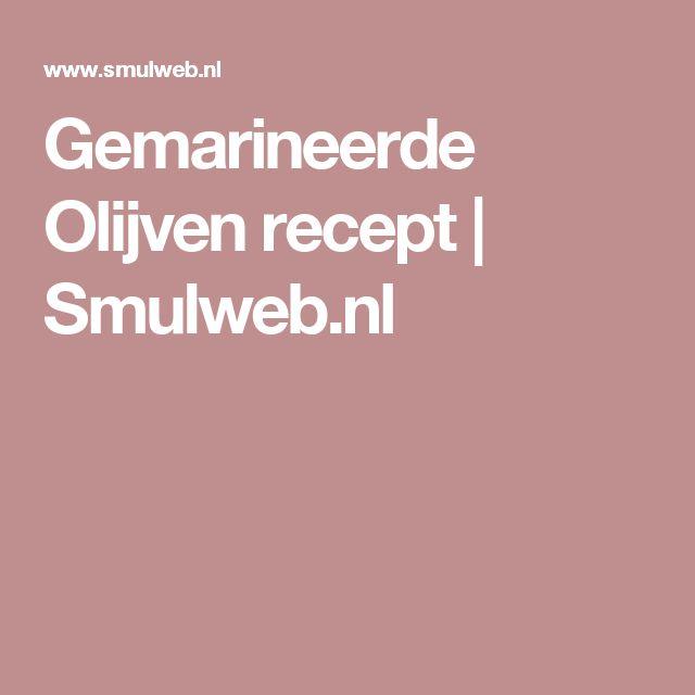 Gemarineerde Olijven recept | Smulweb.nl
