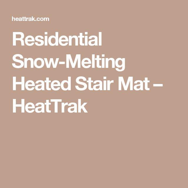 Residential Snow-Melting Heated Stair Mat – HeatTrak