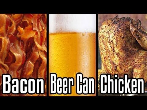 Bacon Beer Can Chicken - Epic Meal Time