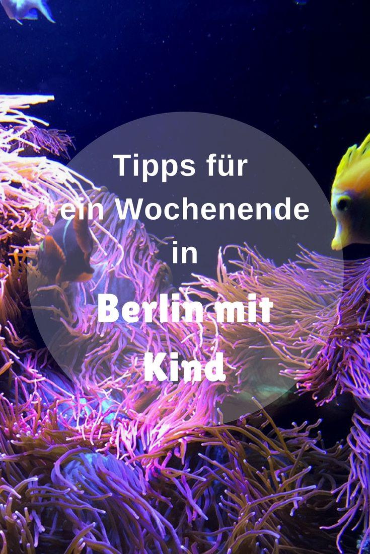 Berlin liegt uns zu Füßen – Ein Wochenende in Berlin mit Kind.