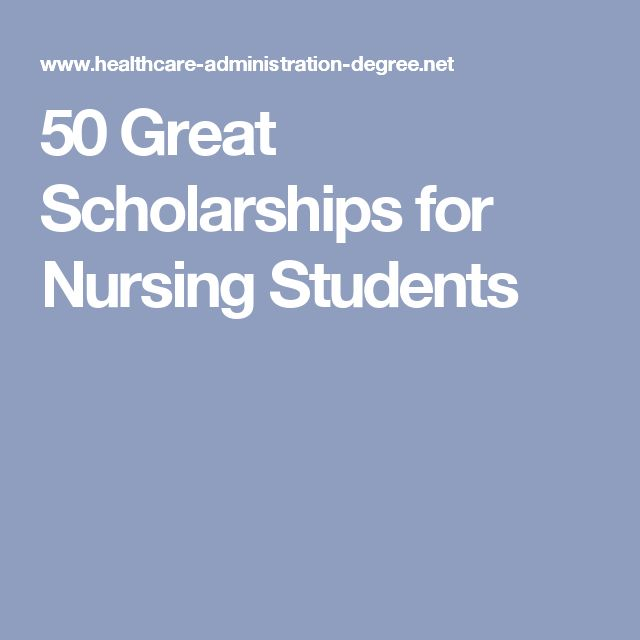 50 Great Scholarships for Nursing Students