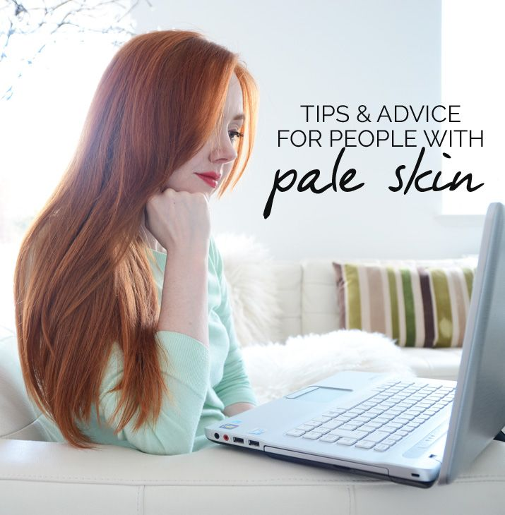 Tips for Fair Skin: Makeup, Beauty & Other Products for Pale Skin