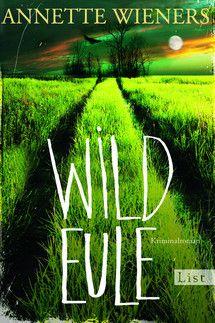 Wildeule (Ein Gesine-Cordes-Krimi 3) - Annette Wieners