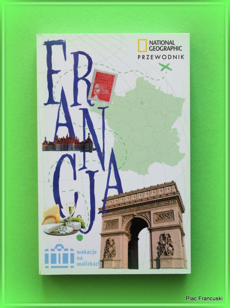 Książka dla Ciebie i na prezent FRANCJA.  Jeśli lubisz życie na walizkach, spędź wakacje, podróżując po Francji. Nie zapomnij o przewodniku. Ładnie wydany, Zawierający to co niezbędne i najważniejsze do zobaczenia we Francji. Sporo zdjęć.