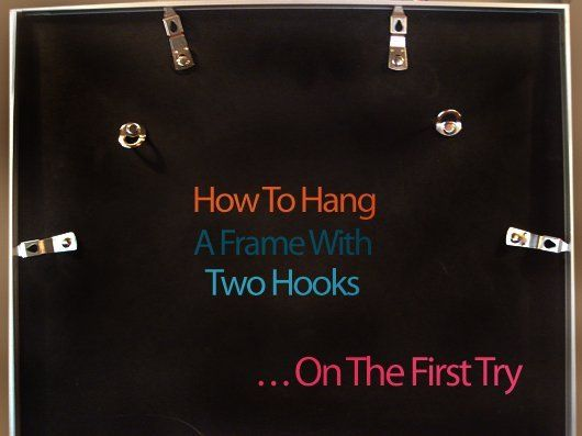 How To: Hang Picture Frames With Two Hooks- this is such an awesome idea because those two hook frames make me crazy!