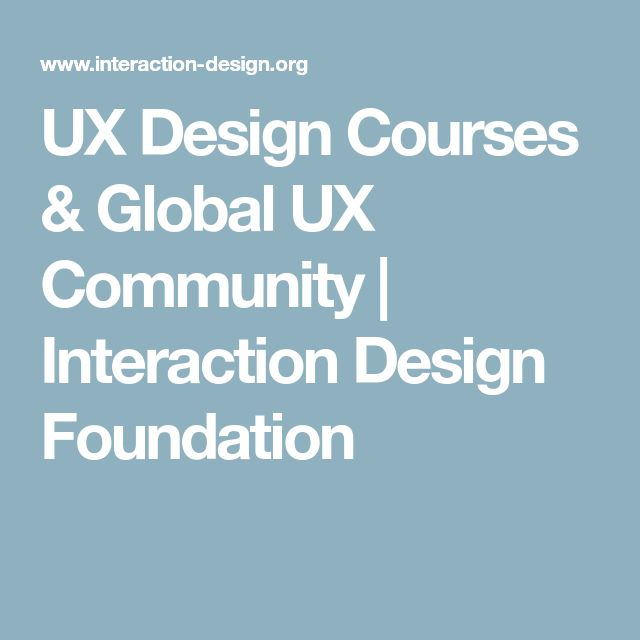 UX Design Courses & Global UX Community | Interaction Design Foundation