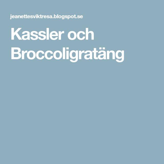 Kassler och Broccoligratäng