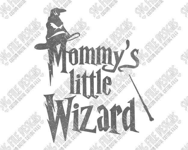 Mommy's Little Wizard Harry Potter Cut File Set in SVG, EPS, DXF, JPEG, and PNG