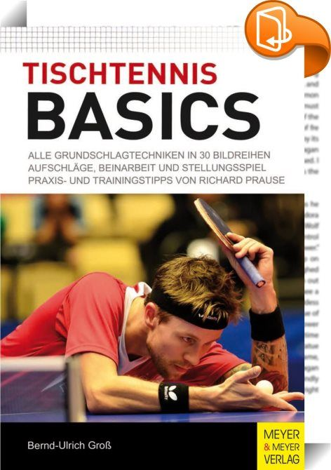 Tischtennis Basics :: Tischtennis   Eine Der Weltweit Beliebtesten  Sportarten: Schätzungsweise 250 Millionen Menschen