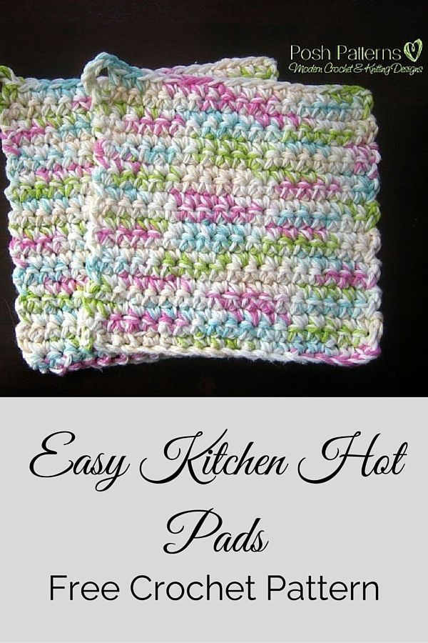 Free crochet pattern -- an incredibly easy pair of kitchen hot pads or pot holders. Great for gift giving, and for your own kitchen! By Posh Patterns.