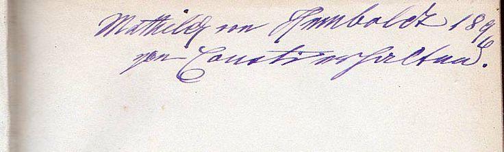 Karoline von Humboldts letter's to Rahel and Karl August Varnhagen, ed. by Albert Leitzmann, with property signature by Mathilde von Humboldt, 1896