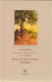Obálka titulu Muž, který sázel stromy - L´homme qui plantait des arbres
