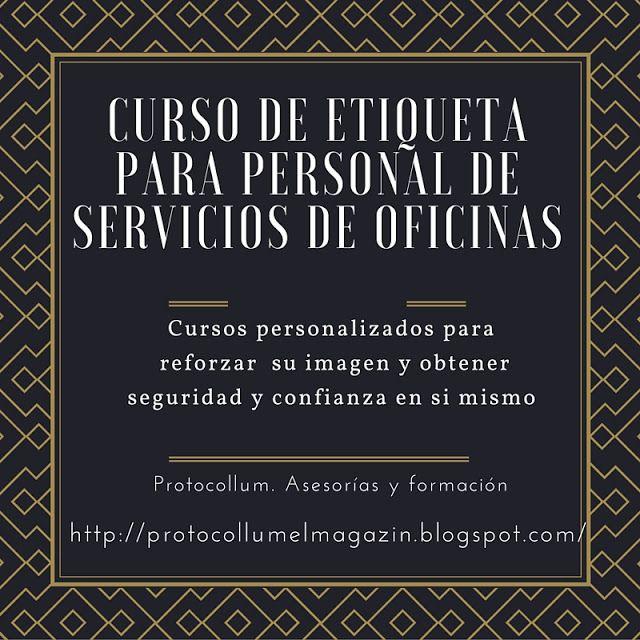 Protocollum.  Escuela de Etqueta: Clases y Cursos de Etiqueta para personal de servi...