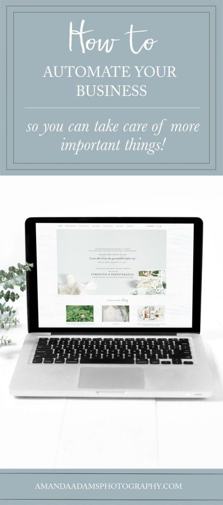 How To Automate Your Business so You Can Take Care of More Important Things! | Amanda Adams Photography