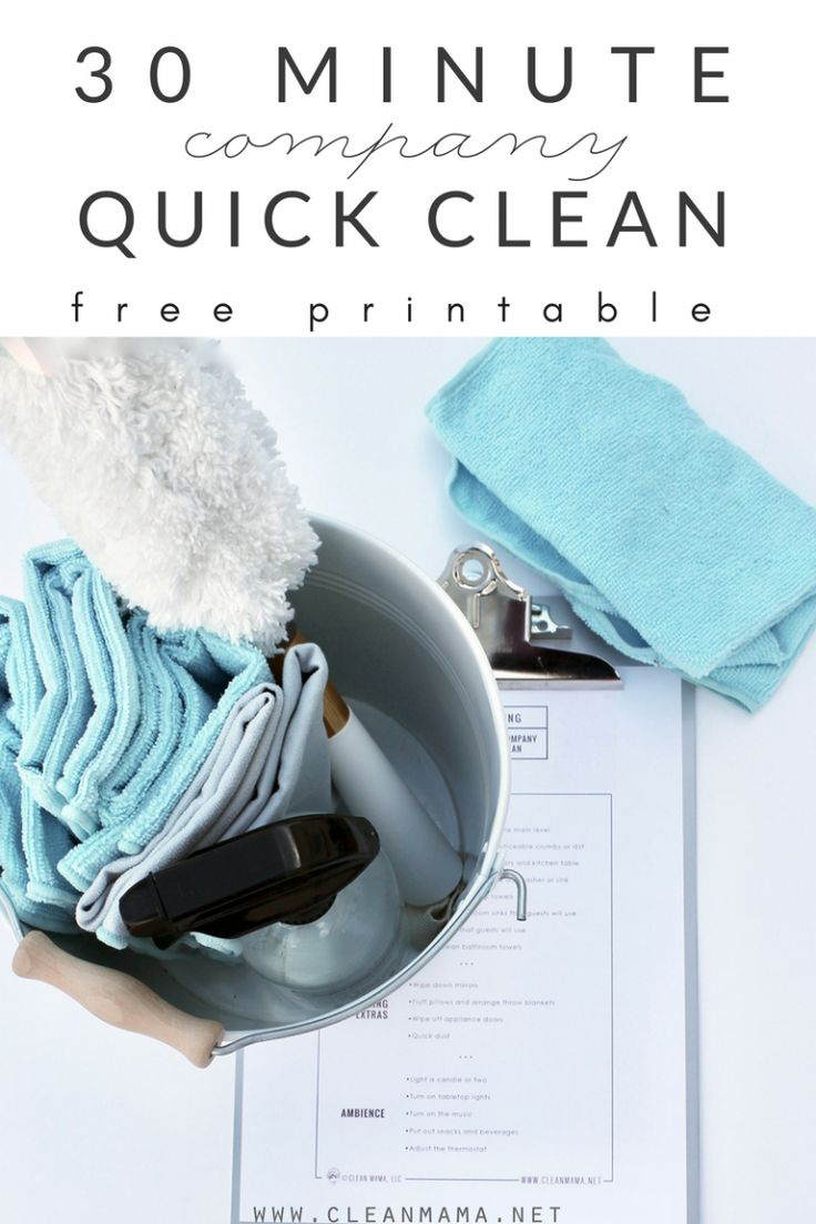 Company on their way and no time to clean? Free Printable – 30 Minute Company Quick Clean