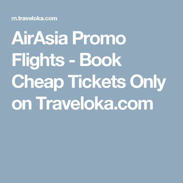 AirAsia Promo Flights - Book Cheap Tickets Only on Traveloka.com