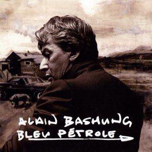 Alain Bashung - Bleu Pétrole