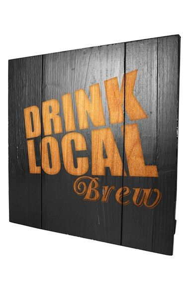 Cathy's Concepts 'Drink Local Brew' Wood Sign