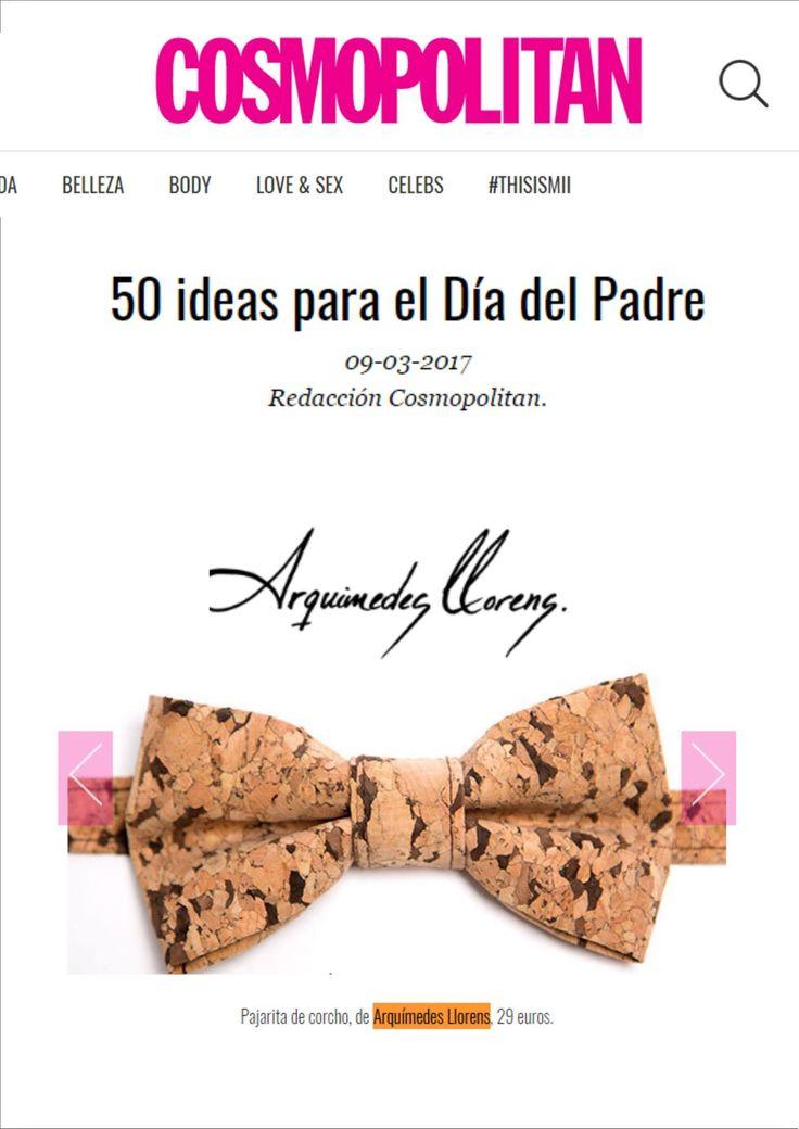 """""""50 ideas para el Día del Padre"""" de la revista Cosmopolitan: Pajarita de corcho de Arquimedes Llorens."""