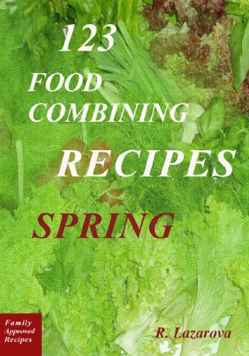 41 best hay diet recipes images on pinterest diet recipes hay paleo diet rules 123 food combining recipes spring properly combining of forumfinder Image collections
