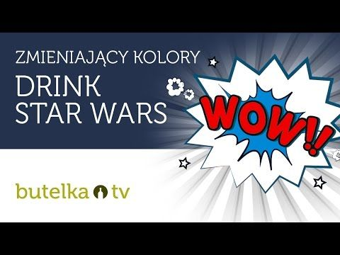 DRINK STAR WARS - WOW! DRINK ZMIENIA KOLOR!