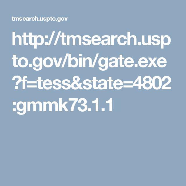 http://tmsearch.uspto.gov/bin/gate.exe?f=tess&state=4802:gmmk73.1.1