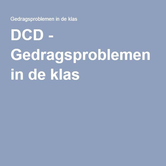 DCD - Gedragsproblemen in de klas
